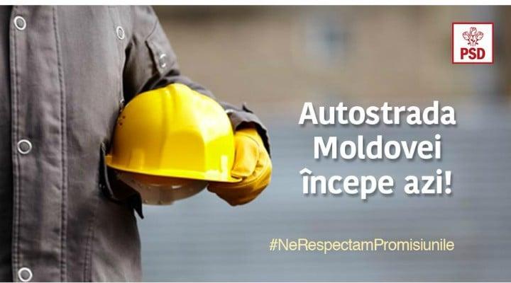 """PSD s-a apucat fix azi de construit autostrăzi! Fix astăzi! PSD: """"Autostrada Moldovei începe azi! Este un proiect lansat în 2017, în timpul guvernării PSD, în valoare de ..."""" 1"""